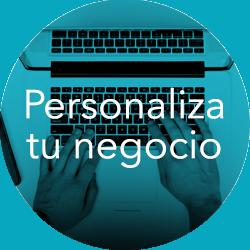 Personaliza tu Negocio